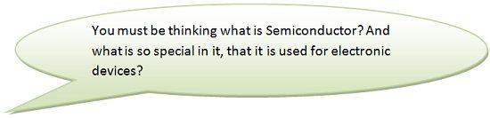 Material - Conductor, Insulator, Semiconductor