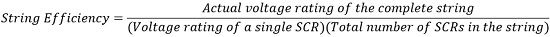 equation for string efficiency of series connection of thyristor